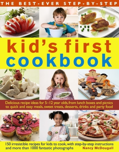 Best Ever Step-by-Step Kid's First Cookb