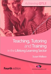 Teaching, Tutoring and Training in the L