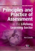 Principles and Practice of Assessment in