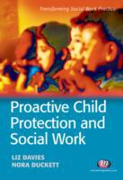Proactive Child Protection and Social Wo