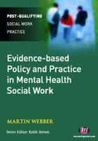 Evidence-based Policy and Practice in Me