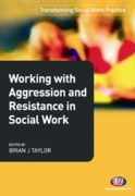 Working with Aggression and Resistance i