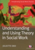 Understanding and Using Theory in Social
