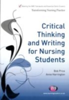 Critical Thinking and Writing for Nursin