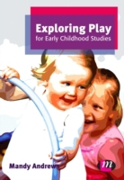 Exploring Play for Early Childhood Studi