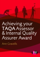 Achieving your TAQA Assessor and Interna