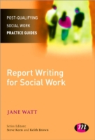 Report Writing for Social Workers