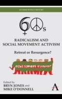 Sixties Radicalism and Social Movement A
