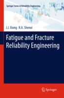 Fatigue and Fracture Reliability Enginee