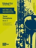 Musical Moments Tenor Saxophone