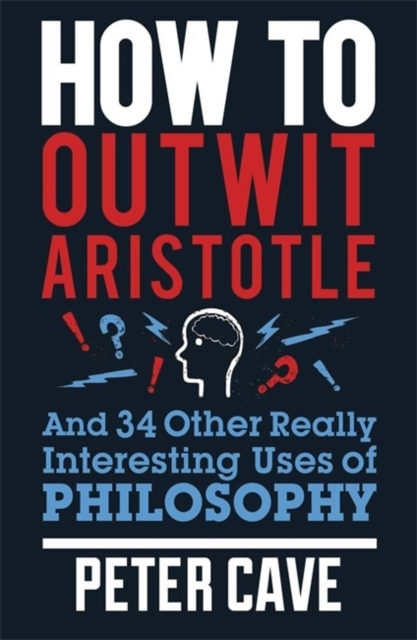 How to Outwit Aristotle