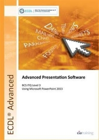ECDL Advanced Presentation Software Usin