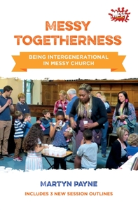Messy Togetherness
