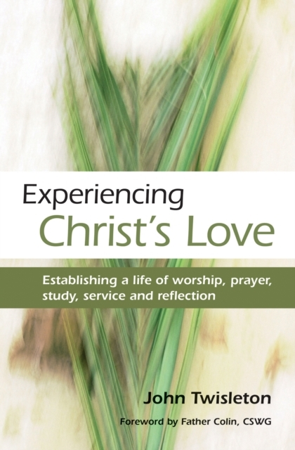 Experiencing Christ's Love