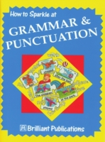 How to Sparkle at Grammar and Punctuatio