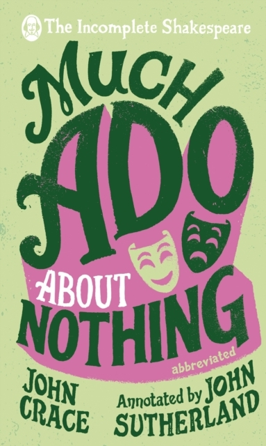 Incomplete Shakespeare: Much Ado About N