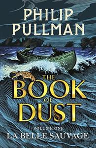 La Belle Sauvage: The Book of Dust Volum