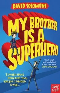 My Brother Is a Superhero