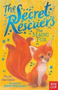 The Secret Rescuers: The Magic Fox