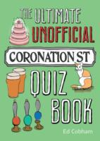 Ultimate Unofficial Coronation Street Qu
