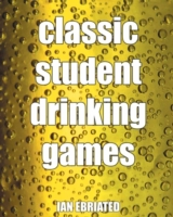 Classic Student Drinking Games