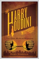 Harry Houdini Mysteries: The Dime Museum