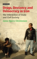 Drugs, Deviancy and Democracy in Iran