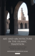 Art and Architecture in the Islamic Trad