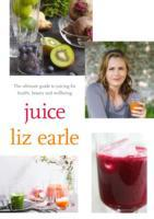 Juice: ultimate guide to juicing for hea