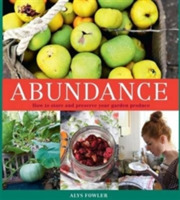 Abundance: How to Store and Preserve You