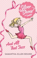 Silver Shoes 1: And All That Jazz