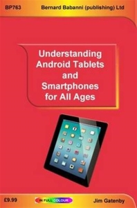 Understanding Android Tablets and Smartp