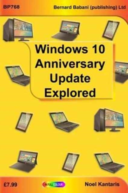 Widows 10 Anniversary Update Explored
