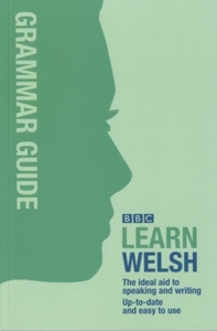 BBC Learn Welsh - Grammar Guide for Lear