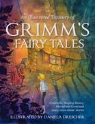 An Illustrated Treasury of Grimm's Fairy