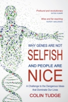 Why Genes Are Not Selfish and People Are