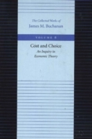 Cost & Choice -- An Inquiry in Economic