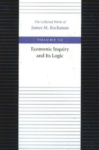 The Economic Inquiry and Its Logic