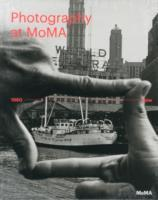 Photography at MoMA: 1960 to Now - Volum