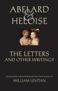 Abelard and Heloise: The Letters and Oth