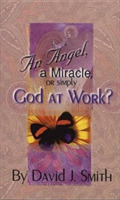 ANGEL A MIRACLE OR GOD AT WORK