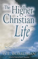 HIGHER CHRISTIAN LIFE THE