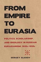 From Empire to Eurasia