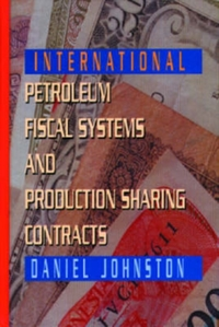 International Petroleum Fiscal Systems a
