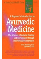 A Beginner's Introduction to Ayurvedic M