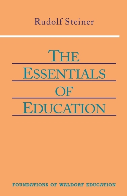 The Essentials of Education