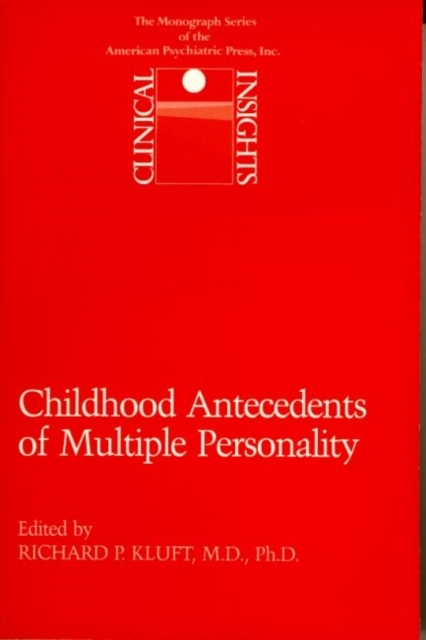 Childhood Antecedents of Multiple Person