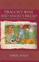 Dragon's Wine and Angel's Bread