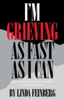 I'm Grieving as Fast as I Can