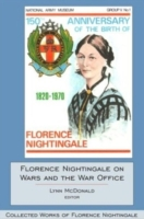 Florence Nightingale on Wars and the War